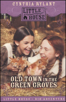 Old Town in the Green Groves: Laura Ingalls W