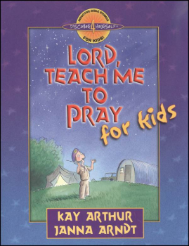 Lord, Teach Me to Pray for Kids (Discover4Yrs
