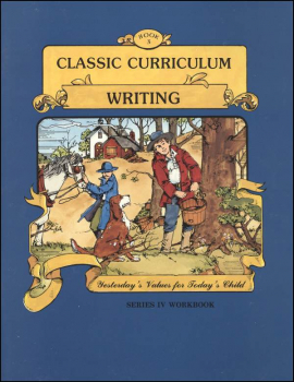 Classic Curriculum Writing Series Series 4 Workbook 3