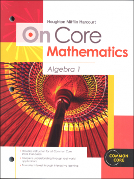On Core Mathematics Student Edition Worktext Algebra 1