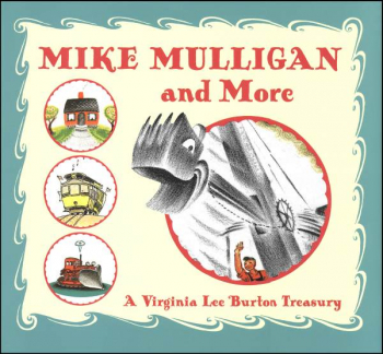 Mike Mulligan and More: Virginia Lee Burton Treasury