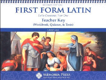 First Form Latin Teacher Key (Wrkbook, Quiz, Test) 2nd Ed.