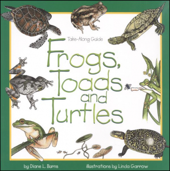 Frogs, Toads, and Turtles (Take-Along Guide)