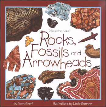 Rocks, Fossils and Arrowheads (Take-Along Gui