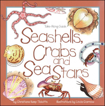 Seashells, Crabs and Sea Stars (Take-Along Gu