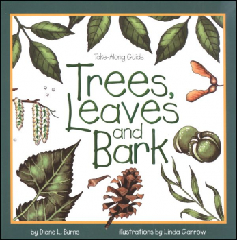 Trees, Leaves and Bark (Take-Along Guide)