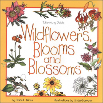 Wildflowers, Blooms and Blossoms (Take-Along
