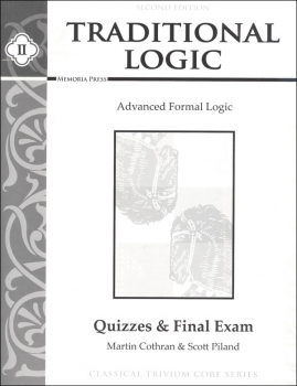 Traditional Logic II Quizzes and Final Exam