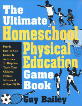 Ultimate Homeschool Physical Educ Game Book