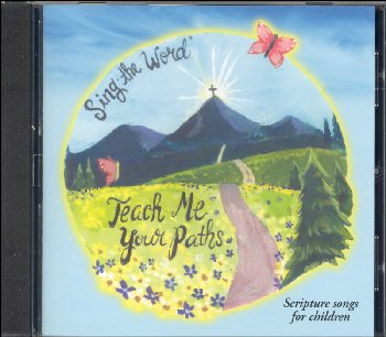 Teach Me Your Paths CD