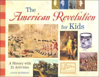 American Revolution for Kids with 21 Activities