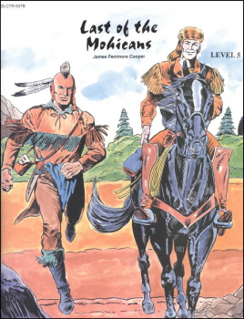Last of the Mohicans Classics Worktext