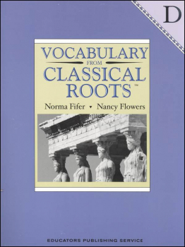 Vocabulary From Classical Roots D Student