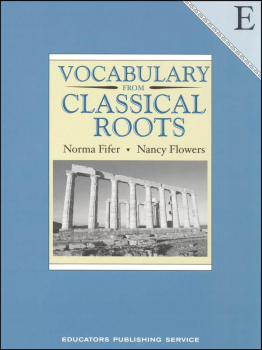 Vocabulary From Classical Roots E Student
