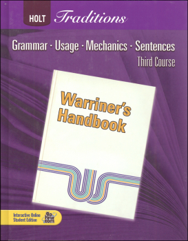Warriner's Handbook: Third Course - Grade 9 Student Text Only (Holt Traditions)