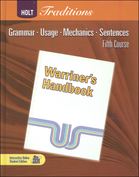 Warriner's Handbook: Fifth Course - Grade 11 Student Text Only (Holt Traditions)
