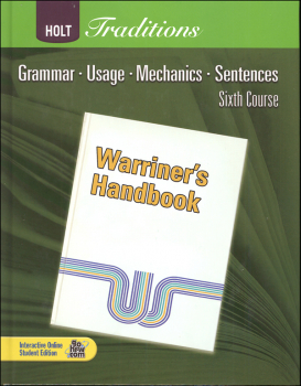 Warriner's Handbook: Sixth Course - Grade 12  Student Text Only (Holt Traditions)