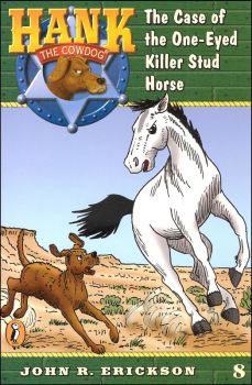 Hank the Cowdog #8: One-Eyed Killer Stud Horse