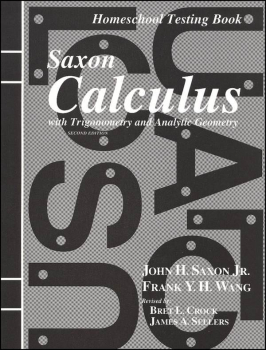 Saxon Calculus Homeschool Testing Book Second Edition