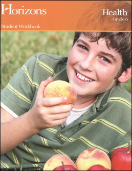 Horizons Health Workbook Gr 6
