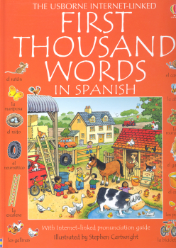 First Thousand Words in Spanish (Usborne Internet-Linked)