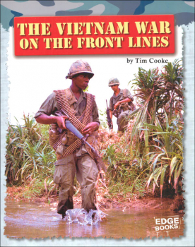 Vietnam War on the Front Lines (Life on the Front Lines)