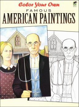 Color Your Own Famous American Paintings (Dover Masterworks)