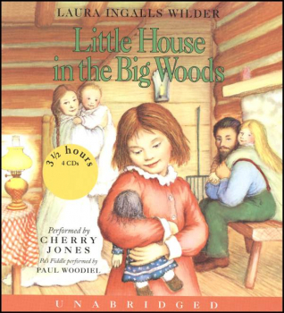 Little House in the Big Woods Audio CD