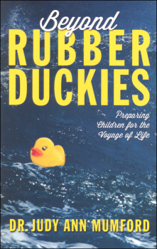 Beyond Rubber Duckies: Preparing Children for the Voyage of Life