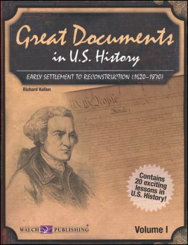 Great Documents in U.S. History: Vol. 1