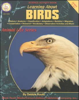 Learning About Birds (Animal Life Series)