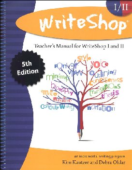 WriteShop: Incremental Writing Program Teacher Manual (5th Edition)