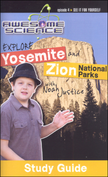 Awesome Science Episode 4: Explore Yosemite and Zion National Parks Study Guide