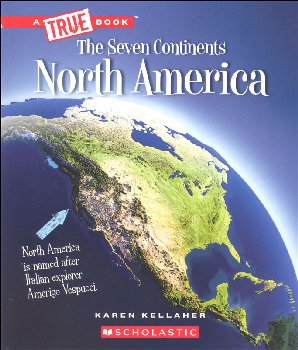 North America (True Books - Continents)