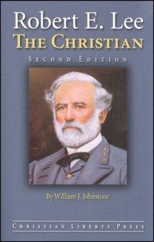Robert E. Lee, the Christian 2ED