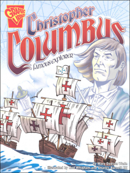 Christopher Columbus: Famous Explorer (Graphic History Library)