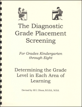 Diagnostic Grade Placement Screening