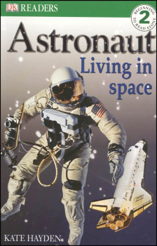 Astronaut: Living In Space  (DK Reader Level 2)