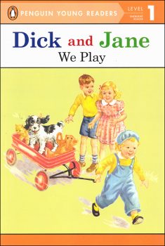 Dick and Jane: We Play (Penguin Young Readers Level 1)