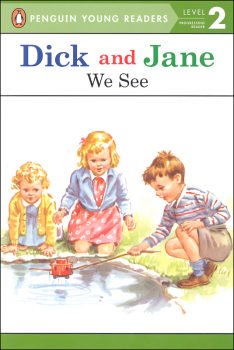 Dick and Jane: We See (Penguin Young Readers Level 2)