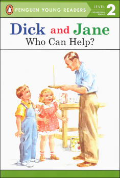 Dick and Jane: Who Can Help? (Penguin Young Readers Level 2)
