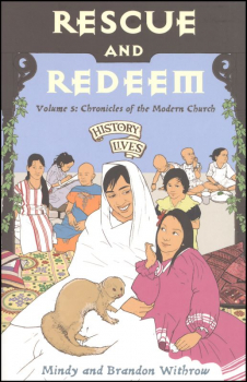 Rescue and Redeem: Volume 5 Chronicles of the Modern Church 1860 AD - Tomorrow