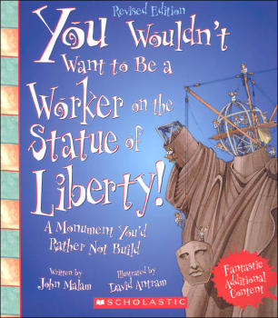You Wouldn't Want to Be a Worker on the Statue of Liberty!