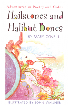 Hailstones and Halibut Bones: Adventures in Color