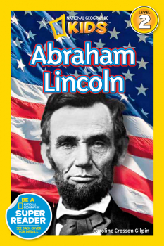 Abraham Lincoln (National Geographic Reader Level 2)