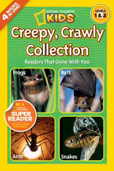 Creepy Crawly Collection (National Geographic Reaers Levels 1 & 2)