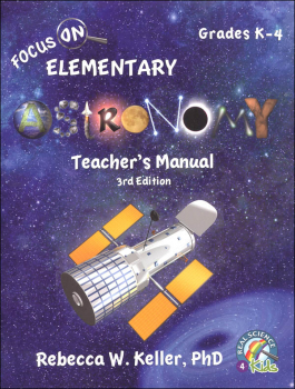 Focus On Elementary Astronomy Teacher's Manual (3rd Edition)