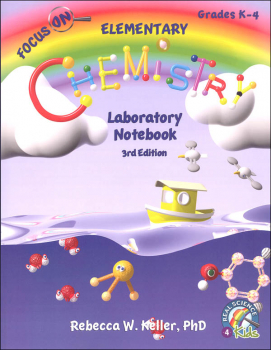 Focus On Elementary Chemistry Laboratory Notebook (3rd Edition)
