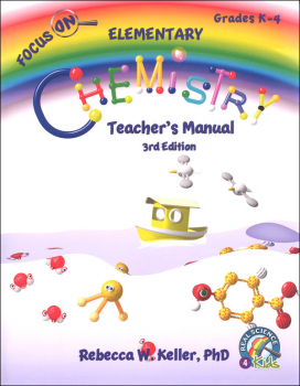 Focus On Elementary Chemistry Teacher's Manual (3rd Edition)