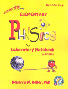 Focus On Elementary Physics Laboratory Notebook (3rd Edition)